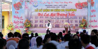Lễ kỷ niệm 20 năm ra trường niên khóa 1995 – 1998 THPT VIỆT YÊN  – MC Văn Minh